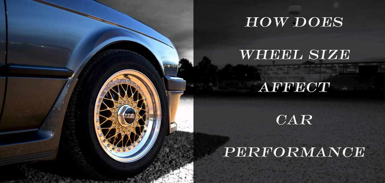 How Does Wheel Size Affect Car Performance