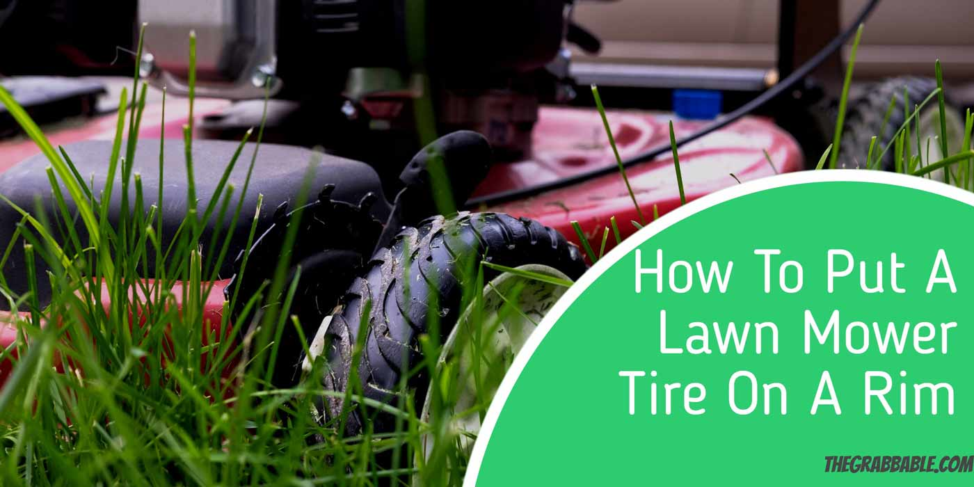 How-To-Put-A-Lawn-Mower-Tire-On-A-Rim