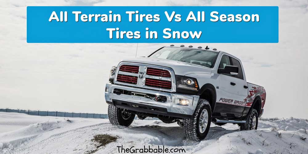 All Terrain vs All Season Tires in Snow