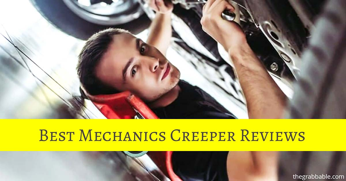 Best Mechanics Creepers