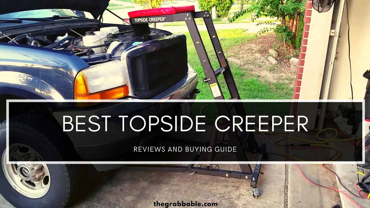 Best Topside Creeper