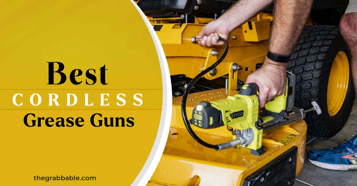 Best Cordless Grease Guns Battery Powered