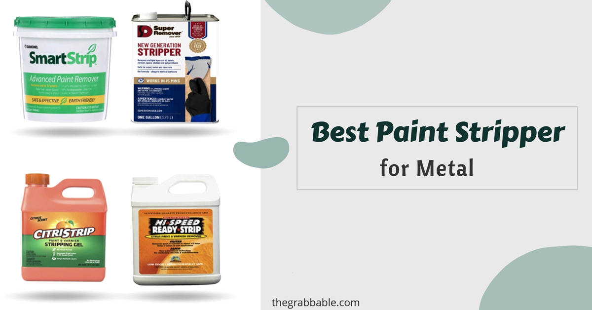 Best Paint Stripper for Metal Reviews